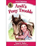 [Andi's Pony Trouble (Circle C Beginnings) [ ANDI'S PONY TROUBLE (CIRCLE C BEGINNINGS) BY Marlow, Susan K ( Author ) Oct-26-2010[ ANDI'S PONY TROUBLE (CIRCLE C BEGINNINGS) [ ANDI'S PONY TROUBLE (CIRCLE C BEGINNINGS) BY MARLOW, SUSAN K ( AUTHOR ) OCT-26-2010 ] By Marlow, Susan K ( Author )Oct-26-2010 Paperback