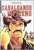 Cabalgando Al Infierno [DVD]
