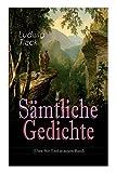 Sämtliche Gedichte (Über 360 Titel in einem Band) - Ludwig Tieck