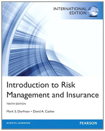 Introduction to Risk Management and Insurance: International Edition