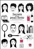 Secrets d'une peau nette : Solutions naturelles pour en finir avec les boutons
