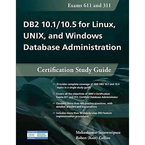 [(DB2 10.1/10.5 for Linux, Unix, & Windows Database Administration)] [By (author) Mohankumar Saraswatipura ] published on (September, 2015)