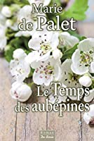 Le temps des aubépines © Amazon