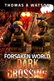 Forsaken World: Dark Crossing