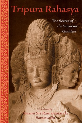 Tripura Rahasya: The Secret of the Supreme Goddess (The ...