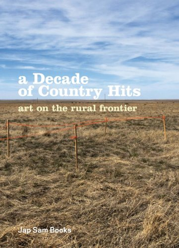A Decade of Country Hits: Art on the Rural Frontier