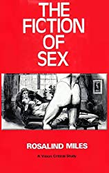 The fiction of sex: Themes and functions of sex difference in the modern novel (Barnes & Noble critical studies)