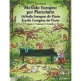 Europäische Klavierschule: Band 2. Klavier.
