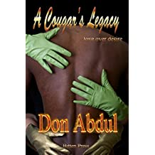 A Cougar's Legacy: Love over Desire