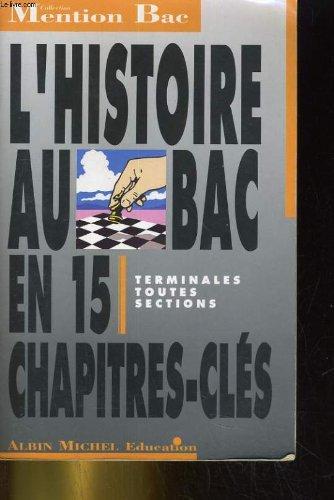 L'Histoire au BAC : terminales toutes sections