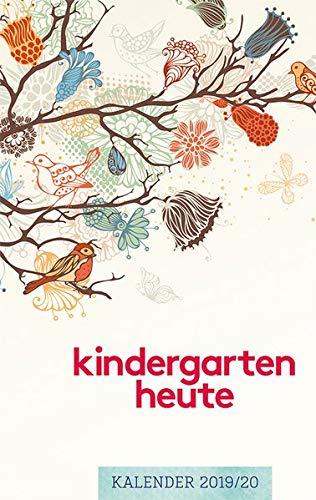 kindergarten heute kalender 2019/20: Der tägliche Begleiter für pädagogische Fachkräfte