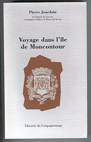 Voyage dans l'Ile de Moncontour par Steve Jourdain