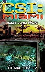 CSI: Miami: Cut and Run: CSI: Miami (English Edition)
