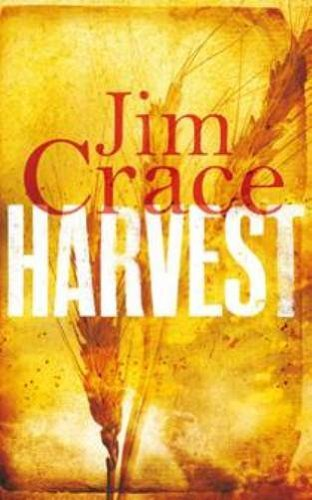 [Harvest] (By: Jim Crace) [published: February, 2014]