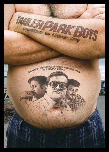 Trailer Park Boys: Countdown to Liquor Day by Robb Wells