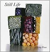 Still Life : Irving Penn Photographs, 1938-2000 by Irving Penn (2001-09-07)