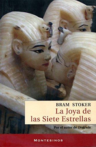 La joya de las siete estrellas. por Bram Stoker