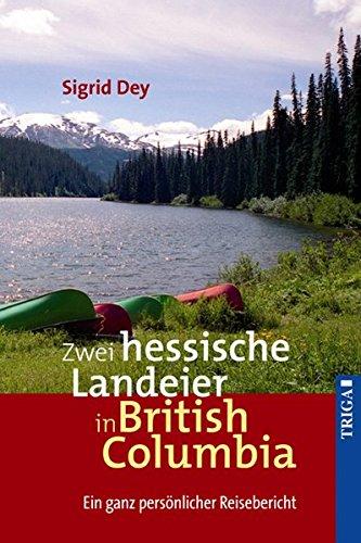 Zwei hessische Landeier in British Columbia: Ein ganz persönlicher Reisebericht (2 Weißkopfseeadler)