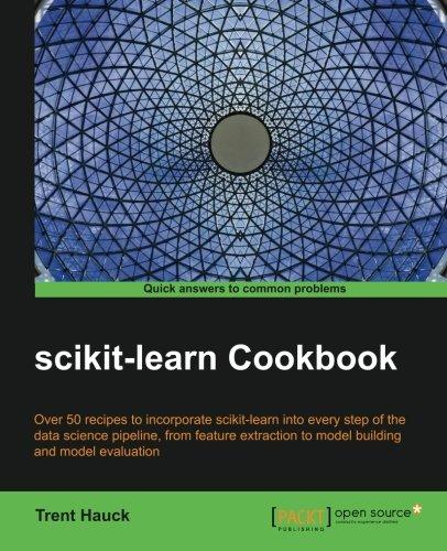 scikit-learn Cookbook por Trent Hauck