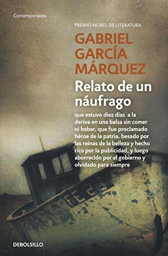 Relato de un náufrago (CONTEMPORANEA) por Gabriel García Márquez