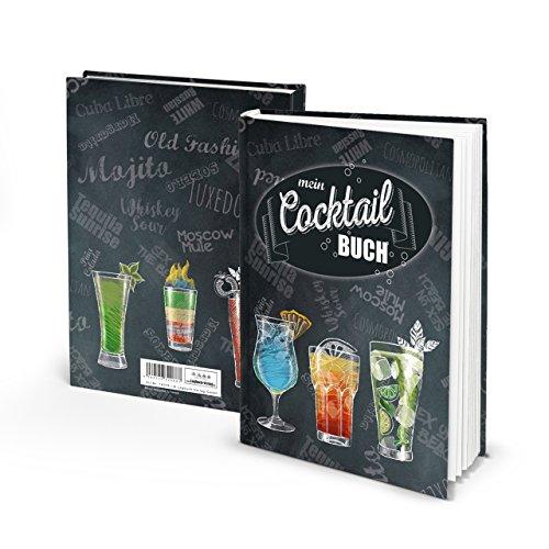 Eintragbuch Cocktailbuch Rezeptbuch zum Selberschreiben für Cocktails Bar-Getränke Mix-GetränkeAperitif happy hour Party-Drinks mit ohne Alkohol für Barkeeper & Privat