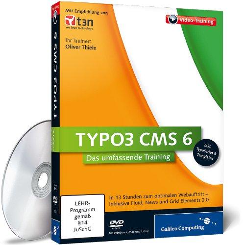TYPO3 CMS 6 - Das umfassende Training (Galileo Computing)