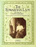 Edwardian Lady: Life of Edith Holden