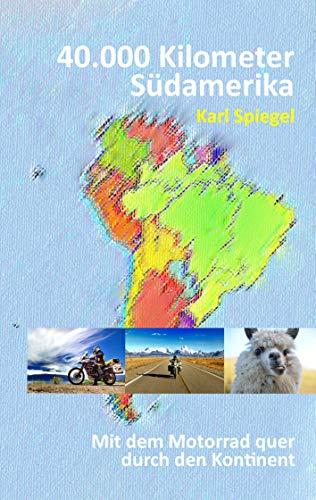40.000 Kilometer Südamerika