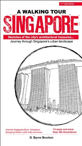 Walking Tour Singapore: Sketches of the city's architectural treasures by Gregory Byrne Bracken (2014-04-01)