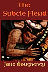 The Subtle Fiend: Volume 2 (The Green Woman)
