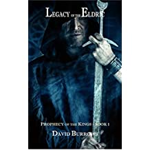Legacy of the Eldric (Prophecy of the Kings Book 1)