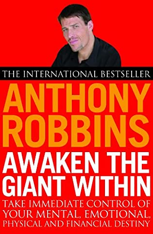 Awaken The Giant Within: How to Take Immediate Control of Your Mental, Emotional, Physical and Financial (Giants Geist)