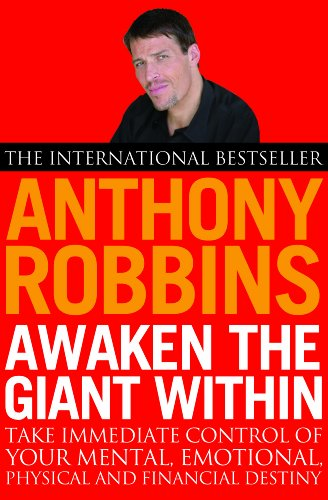 awaken the giant within: how to take immediate control of your mental, emotional, physical and financial life Awaken the Giant within: How to Take Immediate Control of Your Mental, Emotional, Physical and Financial Life 51VV261Y4aL
