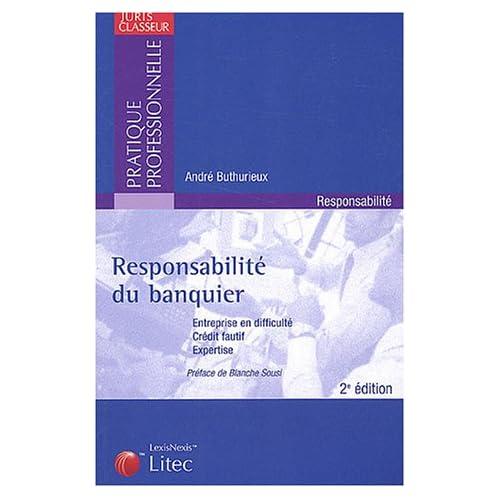 Responsabilité du banquier (ancienne édition)