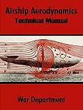 Airship Aerodynamics: Technical Manual