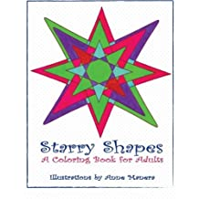 Starry Shapes A Coloring Book for Adults by Anne Manera (2015-10-16)