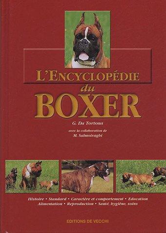 L'encyclopédie du boxer par G Da Tortona, M Salmoiraghi