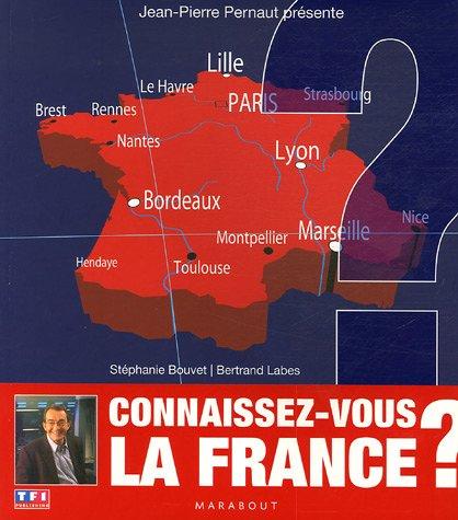 Connaissez-vous la France ? par Stéphanie Bouvet, Bertrand Labes
