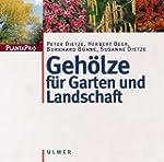 Gehölze für Garten und Landschaft