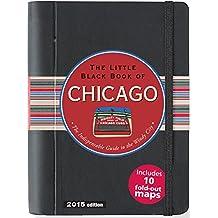 LITTLE BLACK BOOK CHICAGO 2015 (Little Black Books (Peter Pauper Hardcover))