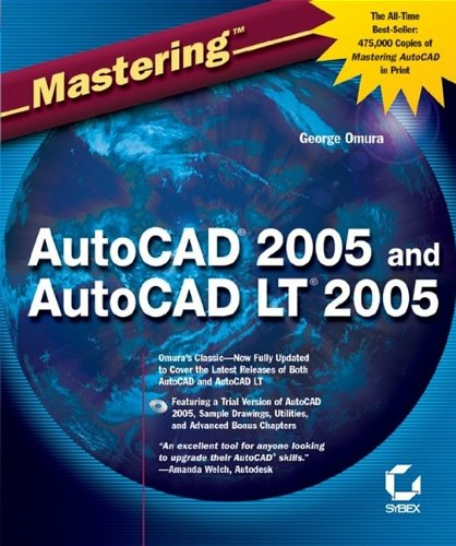 Mastering AutoCAD 2005 and AutoCAD LT 2005