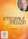 Integrale Medizin: Therapien aus ganzheitlicher Sicht (Das Videobuch - DVD)