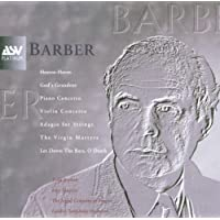 Barber: Violin Concerto; Piano Concerto; Adagio for