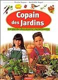 Image de Copain des jardins : Le Guide des petits jardiniers