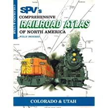 Steam Powered Video's Comprehensive Railroad Atlas of North America: Colorado and Utah