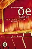 Tagame. Berlin - Tokyo: Roman - Kenzaburô Ôe