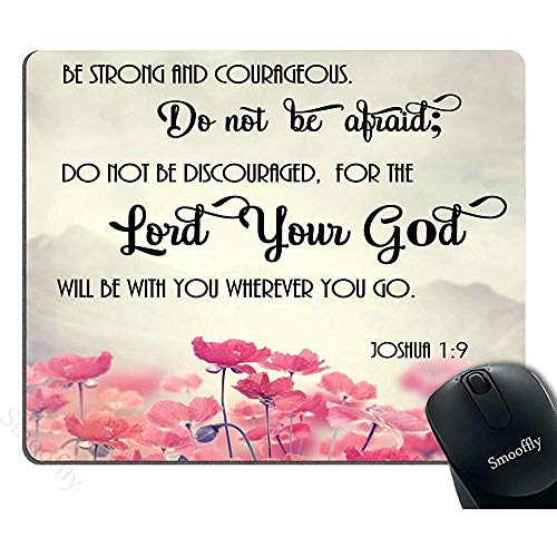 Gaming Mouse Pad 30 * 25 * 0,3 cm Bibelverse Schrift Zitate Joshua-1-9 Rosa Blumen Kunst - Sei stark und mutig Gott sei mit dir