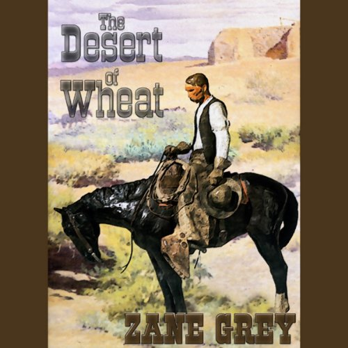 The Desert of Wheat  Audiolibri
