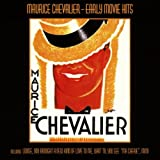 Songtexte von Maurice Chevalier - Early Movie Hits