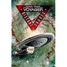 Distant Shores: A Tenth-Anniversary Celebration (Star Trek: Voyager): Star Trek Voyager Anthology